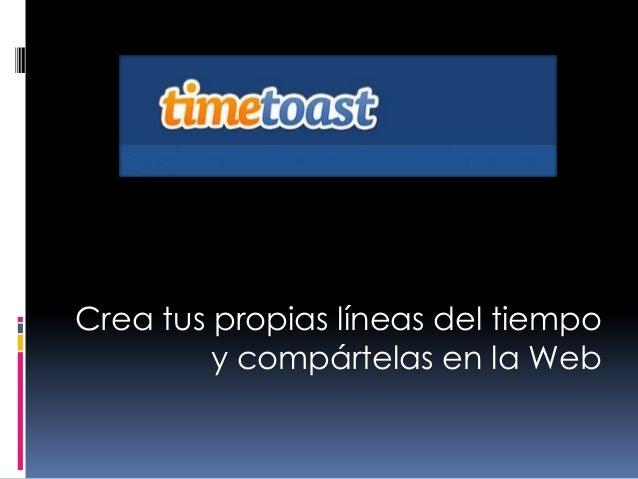 Crea tus propias líneas del tiempo y compártelas en la Web