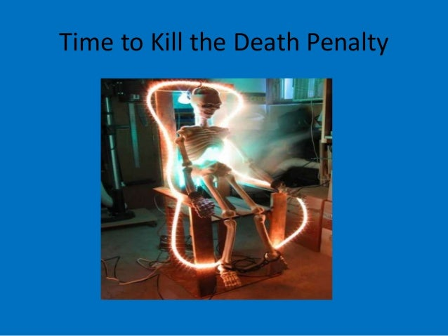 Time to Kill the Death Penalty