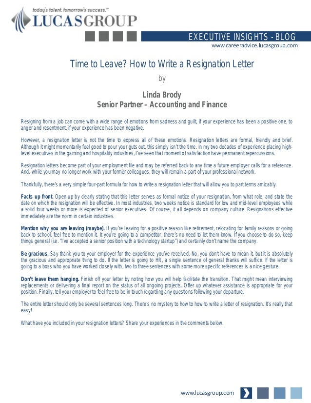 www.lucasgroup.com EXECUTIVE INSIGHTS - BLOG www.careeradvice.lucasgroup.com Resigning from a job can come with a wide ran...