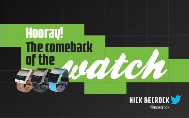 Hooray!  watch  NICK DECROCK  @ndecrock  The comeback  of the