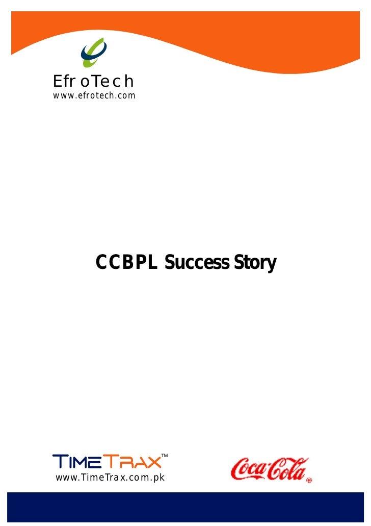 EfroTechwww.efrotech.com        CCBPL Success Storywww.TimeTrax.com.pk