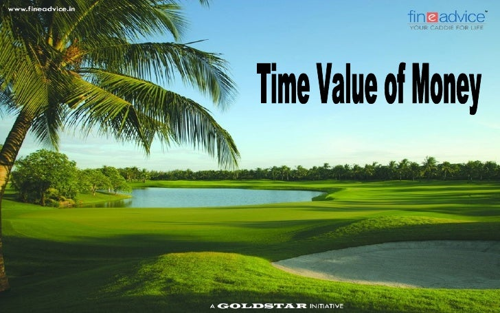 Time Value of Money   Some people put their money in a bank account; some make investments in stocks    and bonds.   Dif...