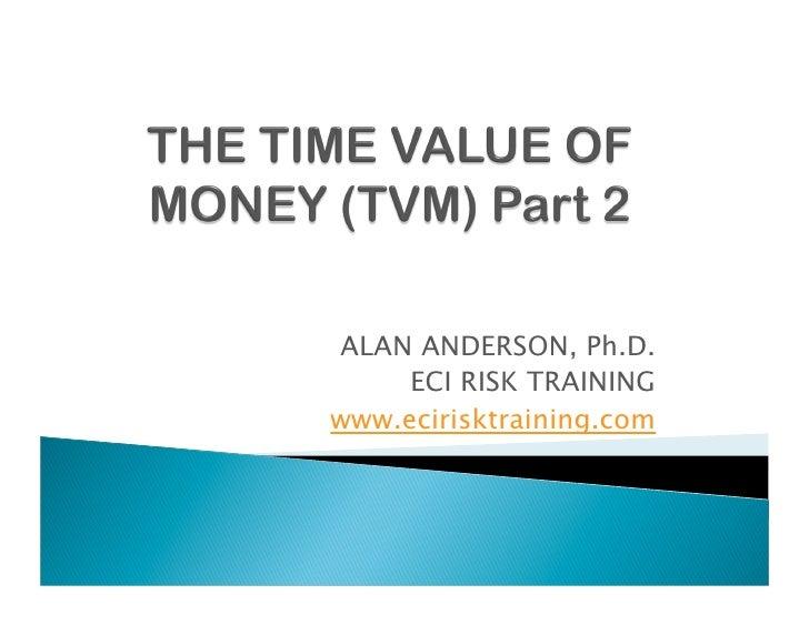 ALAN ANDERSON, Ph.D.      ECI RISK TRAINING www.ecirisktraining.com