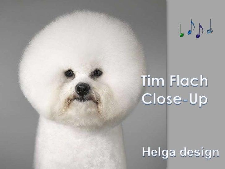 Tim Flach Close-Up<br />Helga design<br />