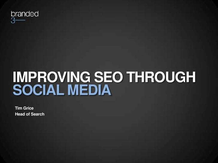 Social Media Theatre; Improving SEO Through Social Media