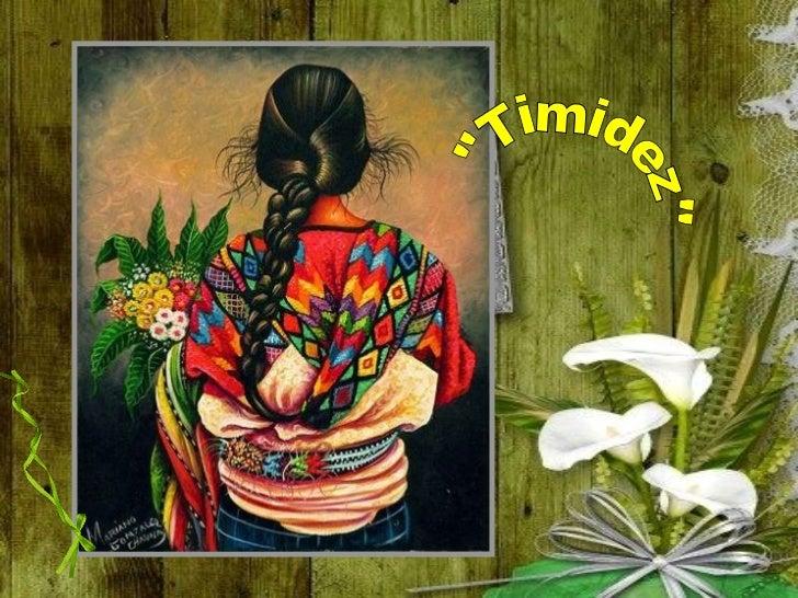 Timidez.Shyness