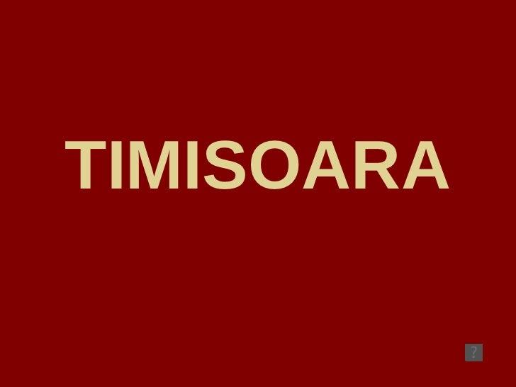 Timisoara (city of Romania)
