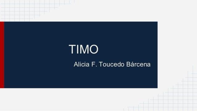 TIMO Alicia F. Toucedo Bárcena