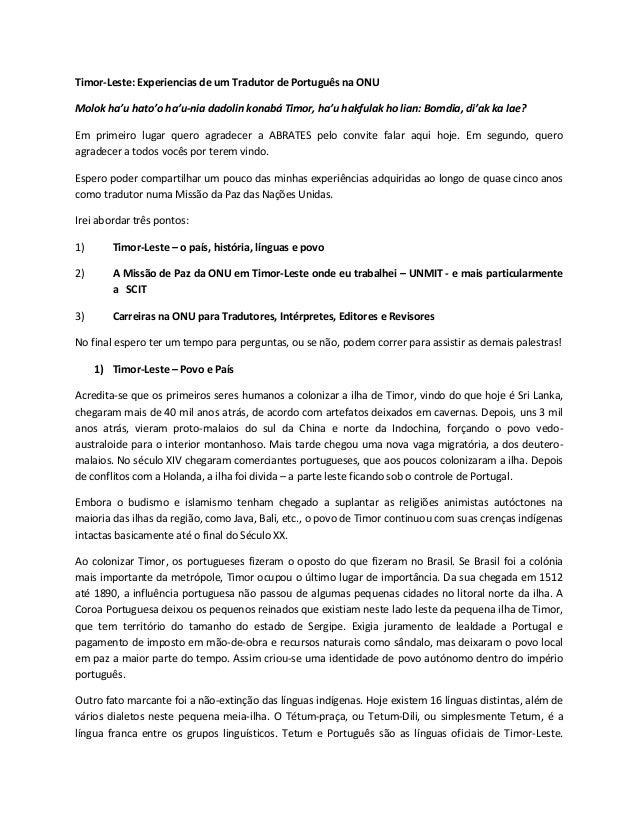 Timor-Leste: Experiencias de um Tradutor de Português na ONUMolok ha'u hato'o ha'u-nia dadolin konabá Timor, ha'u hakfulak...