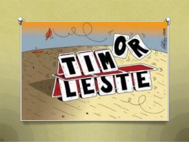 Timor leste.