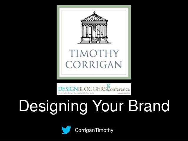Timothy Corrigan - Keynote Address: Designing Your Brand