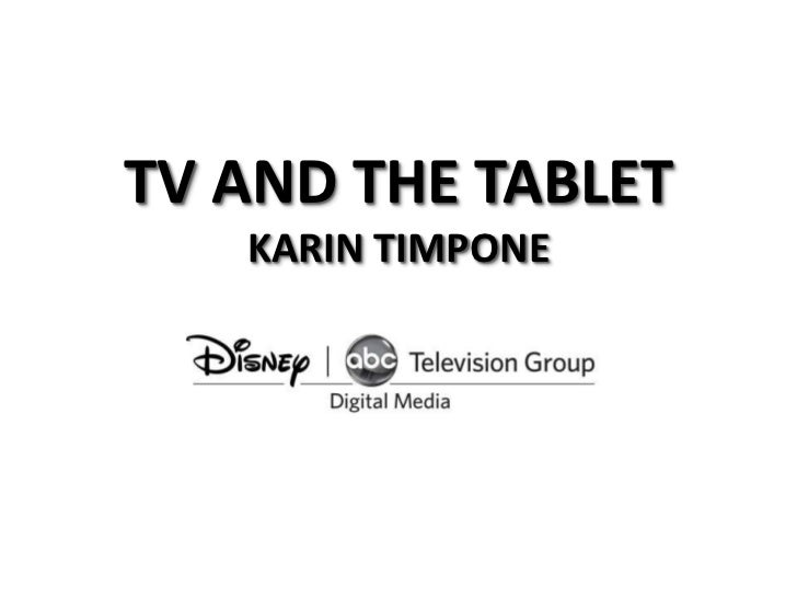 TV AND THE TABLETKARIN TIMPONE<br />