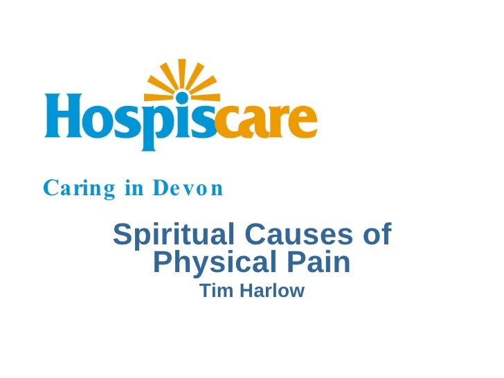 Spiritual causes of physical pain