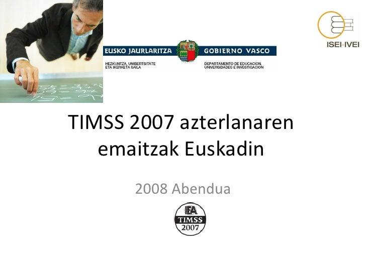 Timss 2007 Emaitzak Euskadin