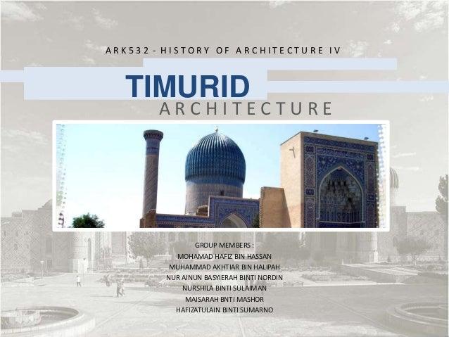 Timurid architecture - Ulugh Beg Madrasa, The Bibi Khanum Mosque, Aq Saray Palace, Amir Burunduq a mausoleum,