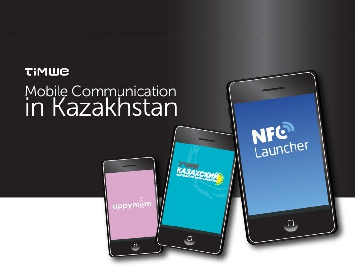 Mobile Communicationin Kazakhstan
