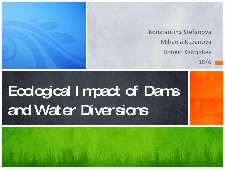 Tina ecology dams