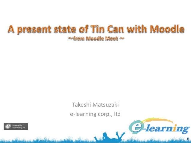 Takeshi Matsuzaki e-learning corp., ltd
