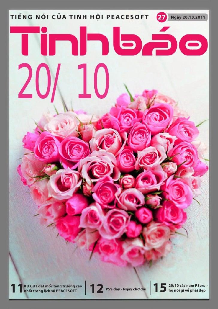 TIẾNG NÓI CỦA TINH HỘI PEACESOFT                                   27    Ngày 20.10.2011 20/1011 KD CĐT đạt mốc tăng trưởn...