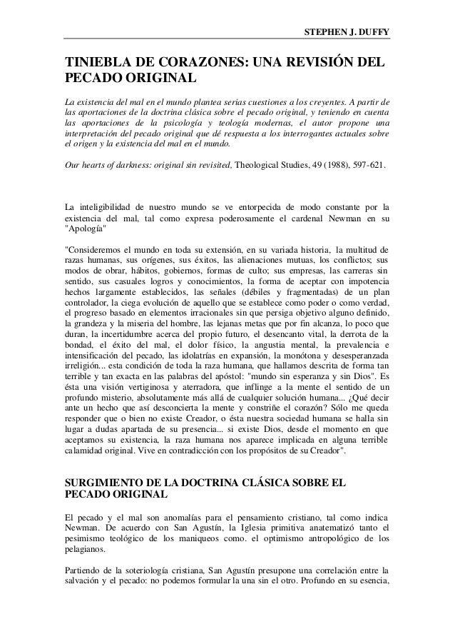 STEPHEN J. DUFFY TINIEBLA DE CORAZONES: UNA REVISIÓN DEL PECADO ORIGINAL La existencia del mal en el mundo plantea serias ...