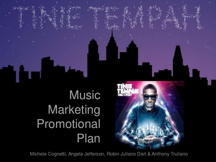 Music <br />Marketing<br />Promotional <br />Plan<br />Michele Cognetti, Angela Jefferson, Robin Juliano Dart & Anthony Tr...