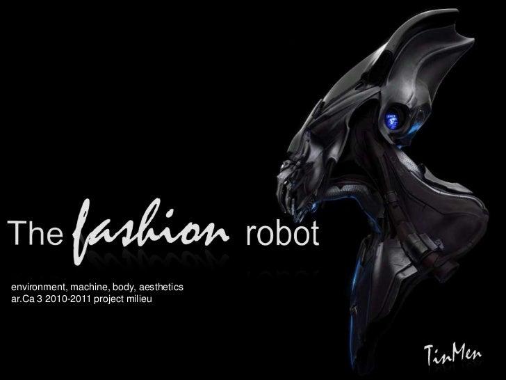 TinMen - the fashion robot - Shapes' Exploration