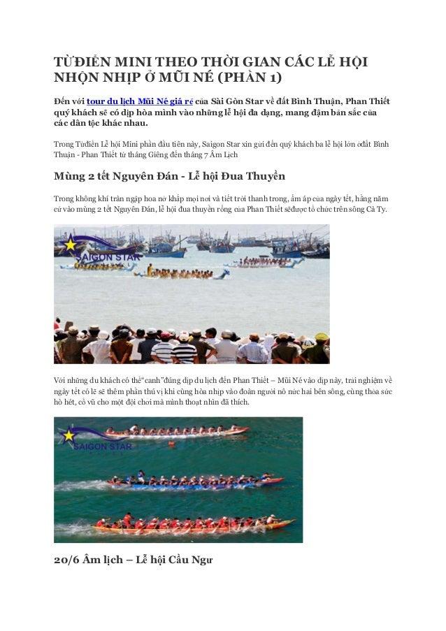 TỪĐIỂN MINI THEO THỜI GIAN CÁC LỄ HỘI NHỘN NHỊP Ở MŨI NÉ (PHẦN 1) Đến với tour du lịch Mũi Né giá rẻ của Sài Gòn Star về đ...