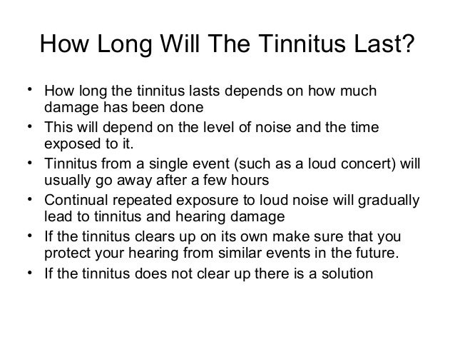 They may also be accompanied by pulse synchronous tinnitus
