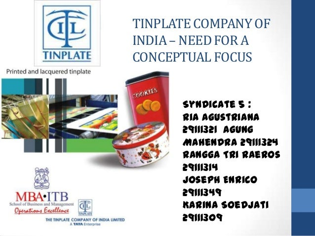 Tinplate Company of India - Need for a Conceptual Focus Case Study Analysis & Solution