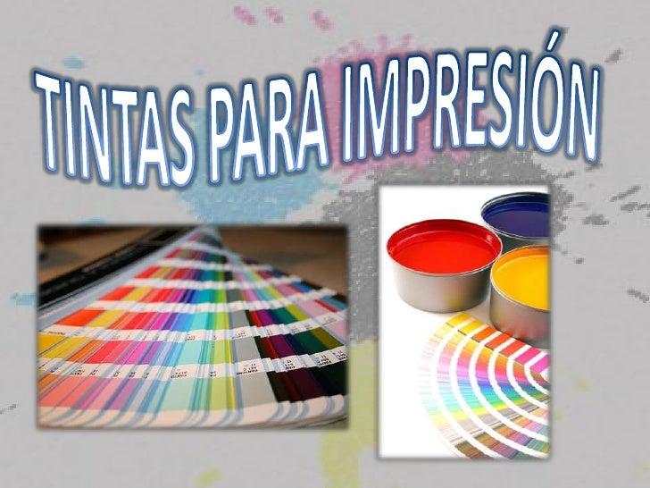 Tintas para impresión