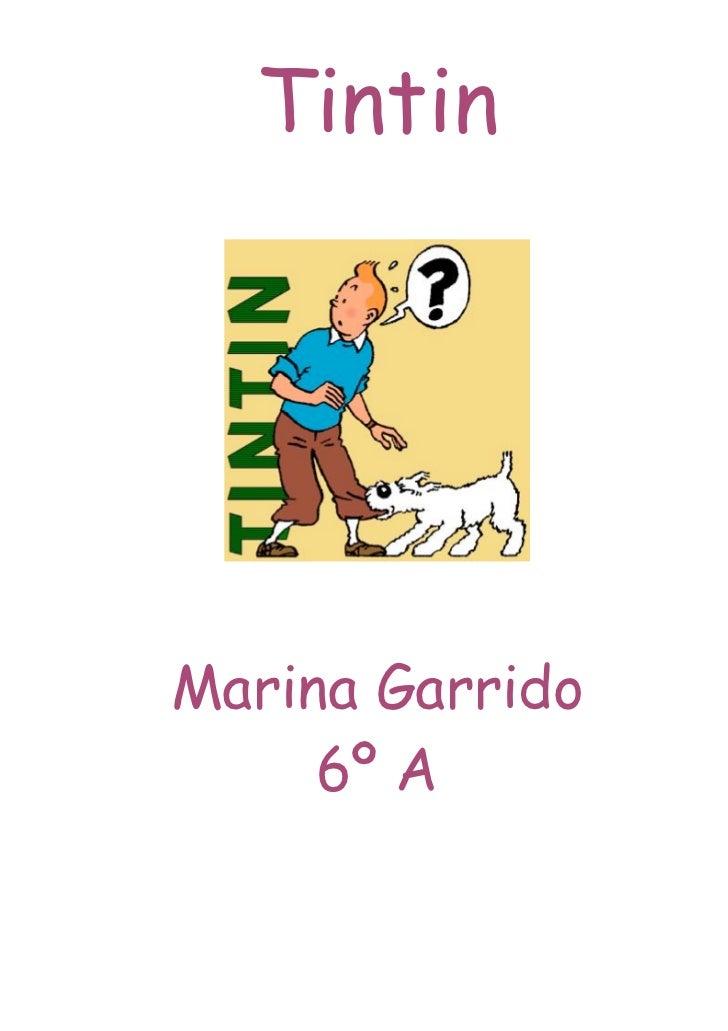TintinMarina Garrido     6º A