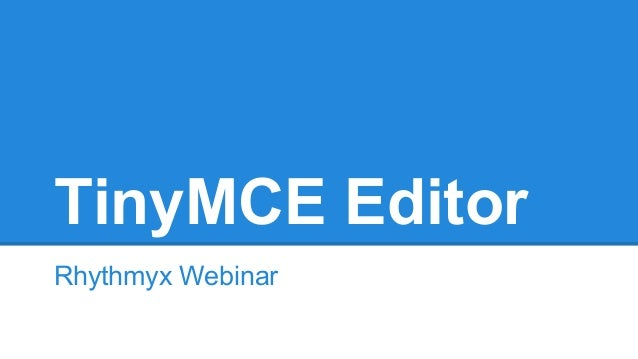 TinyMCE Editor - Rhythmyx: Powerful Website Management Platform