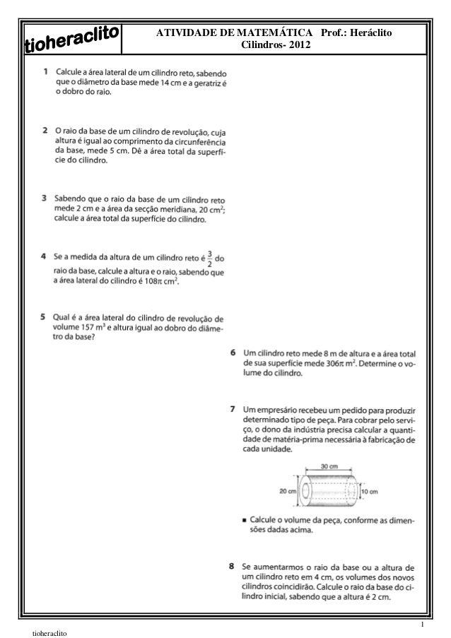 ATIVIDADE DE MATEMÁTICA Prof.: Heráclito                            Cilindros- 2012                                       ...