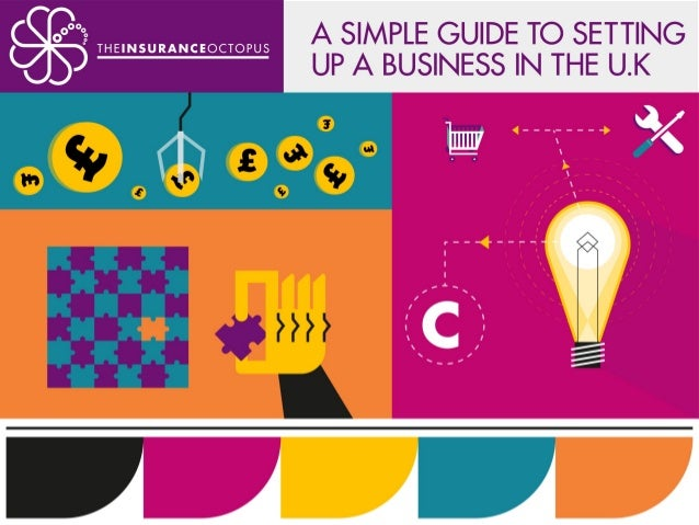 A Simple Guide To Setting Up A Small Business In The UK