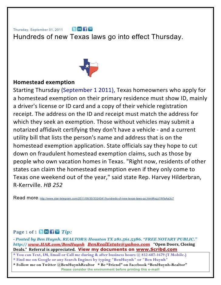 Thursday, September 01, 2011Hundreds of new Texas laws go into effect Thursday.Homestead exemptionStarting Thursday (Septe...