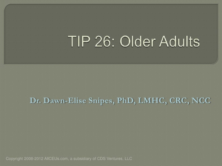 Tip 26 Mental Health and Substance Abuse Treatment Older Adults