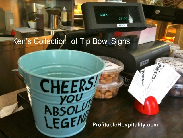 Ken's Collection of Tip Bowl Signs  ProfitableHospitality.com
