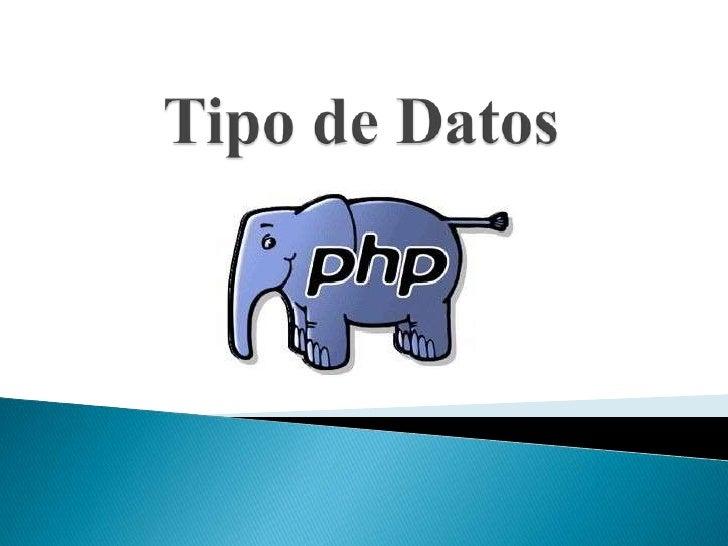 Los tipos de cada variable en PHP no están tan claros como en C. Elintérprete asigna el tipo de una variable según el uso ...
