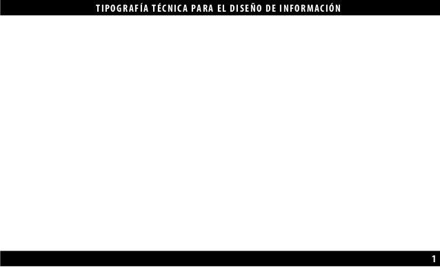 TIPOGRAFÍA TÉCNICA PARA EL DISEÑO DE INFORMACIÓN