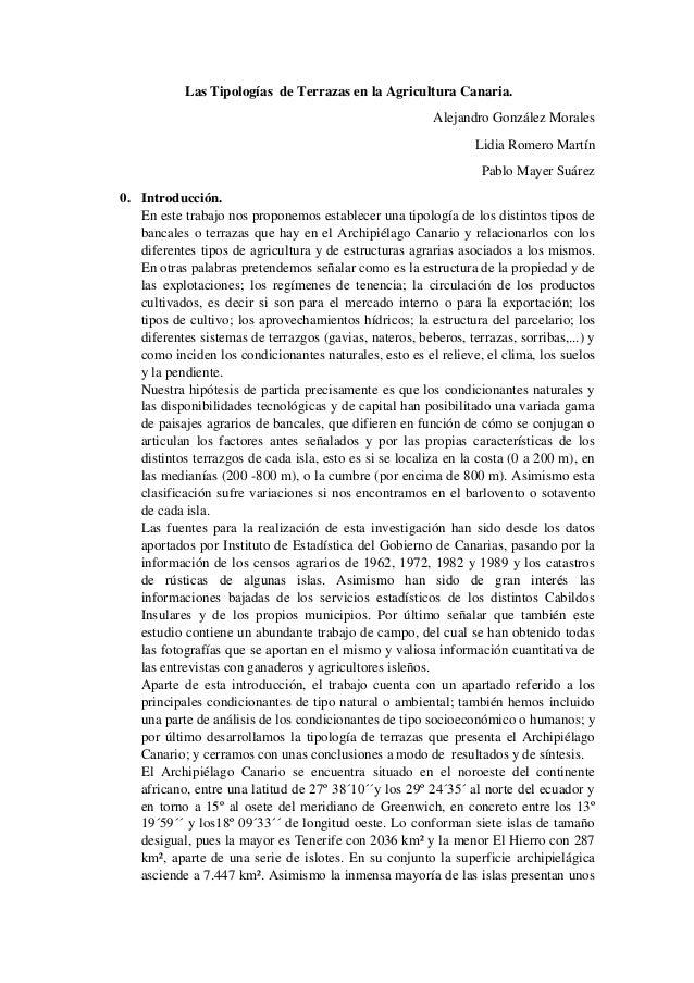 Las Tipologías de Terrazas en la Agricultura Canaria. Alejandro González Morales Lidia Romero Martín Pablo Mayer Suárez 0....