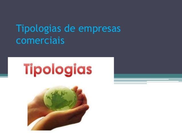 Tipologias de empresas comerciais