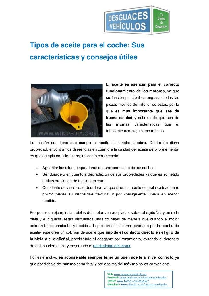 Tipos de aceite para el coche: Suscaracterísticas y consejos útiles                                              El aceite...