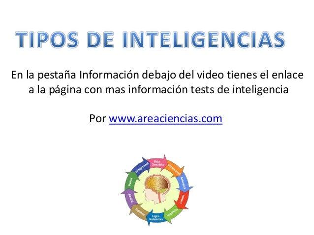 En la pestaña Información debajo del video tienes el enlace a la página con mas información tests de inteligencia Por www....