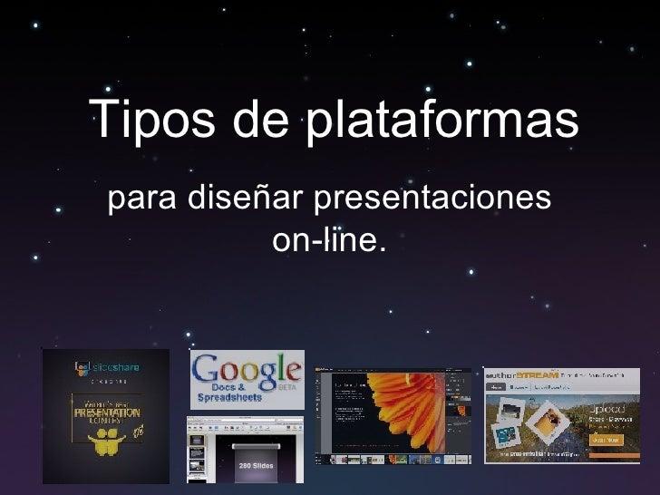 Tipos de plataformas para diseñar presentaciones on-line.