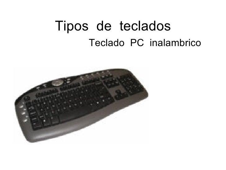 Tipos  de  teclados Teclado  PC  inalambrico