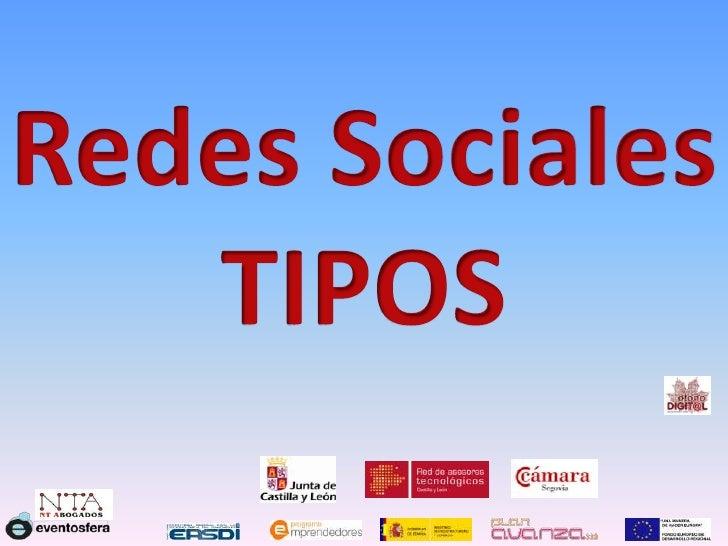 Redes Sociales<br />TIPOS<br />