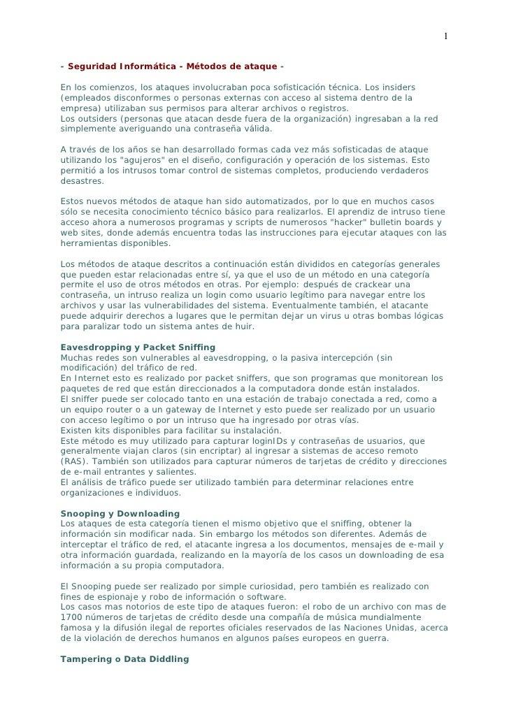 1- Seguridad Informática - Métodos de ataque -En los comienzos, los ataques involucraban poca sofisticación técnica. Los i...