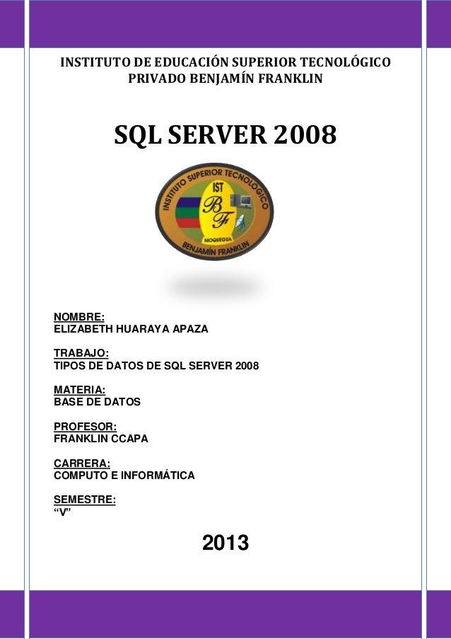 Tipos de base de datos de sql server 2008