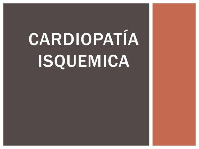 Tipos de cardiopatía isquémica