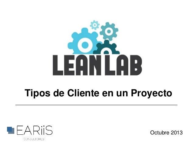 Tipos de Cliente en un Proyecto  Octubre 2013